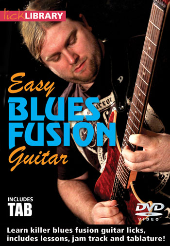 lickLibrary EasyBluesFusionGuitarTuition DVD