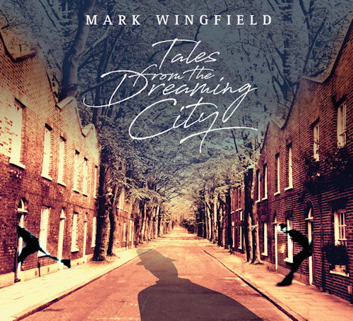 MARK WINGFIELD Tales From The Dreaming City